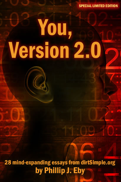 Cover image of You, Version 2.0: 28 Mind-Expanding Essays from dirtSimple.org by Phillip J. Eby